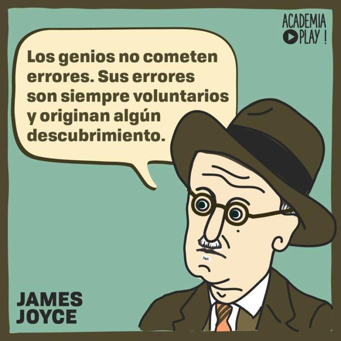 James Joyce Cree Que Los Genios Nunca Cometen Errores
