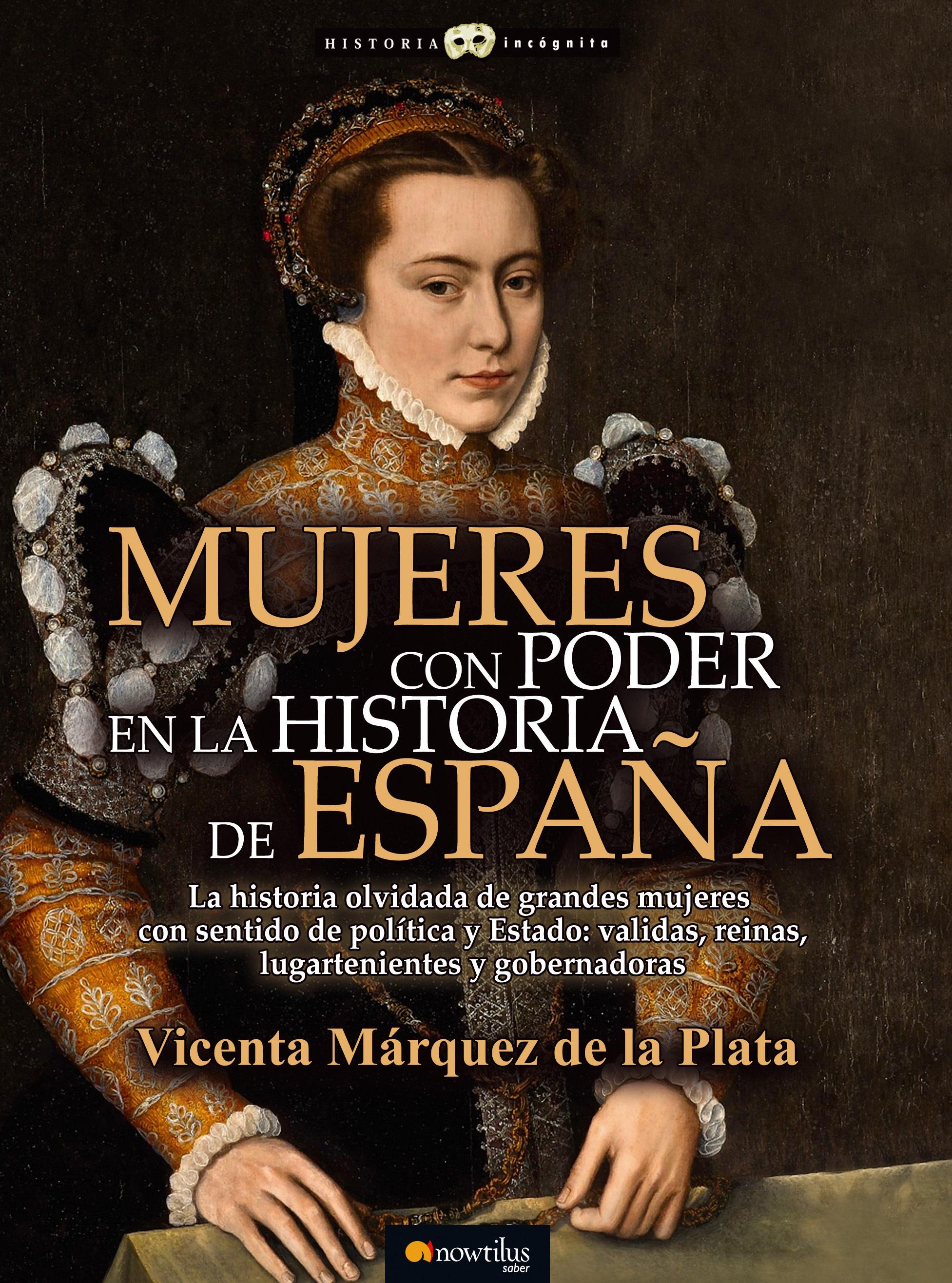 Mujeres con poder en la historia de España - Vicenta Márquez de la Plata